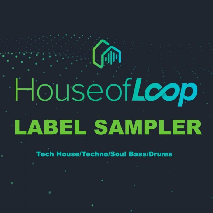 House of Loop Label Sampler