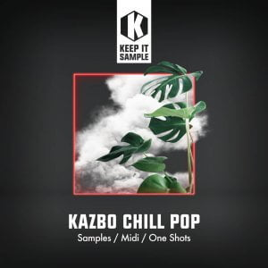 Keep It Sample Kazbo Chill Pop