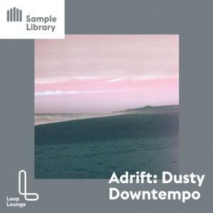 Loop Lounge Adrift Dusty Downtempo