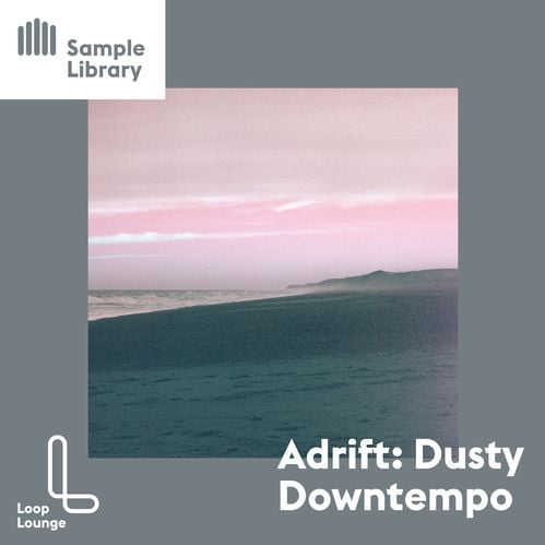 Loop Lounge Adrift Dusty Downtempo