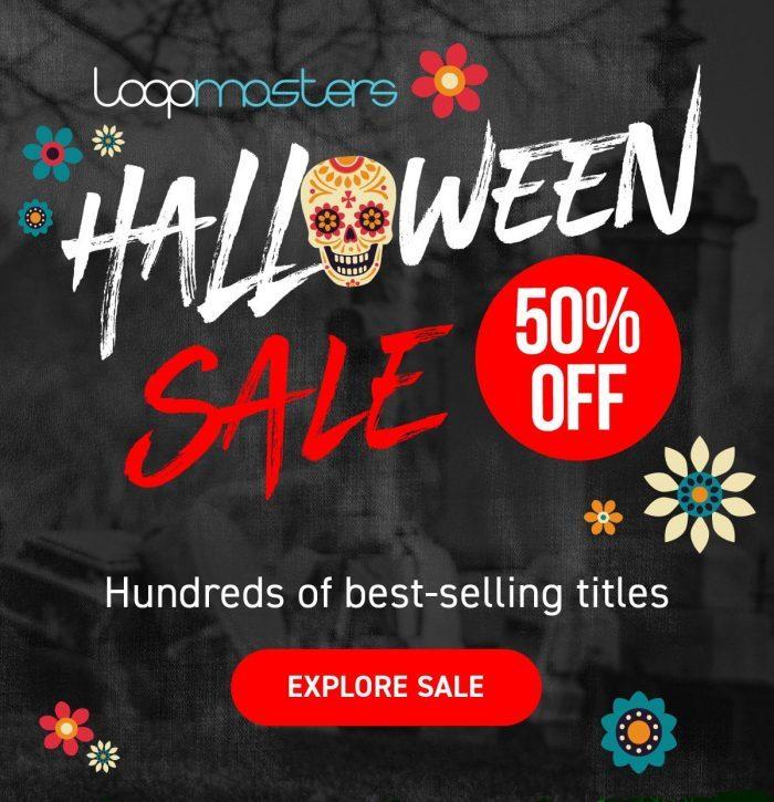 Loopmasters Halloween 50 OFF Sale 2018