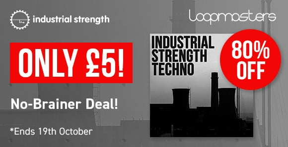 Loopmasters Industrial Strength Techno
