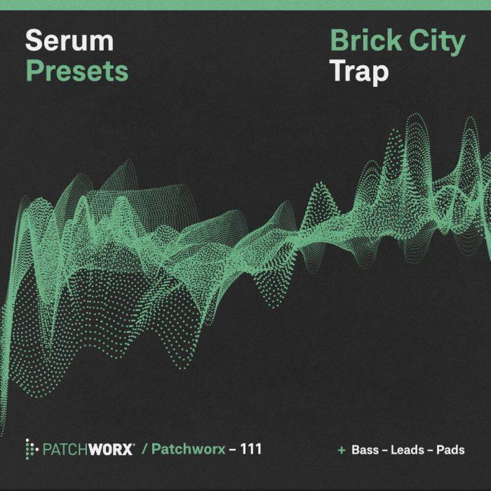 Patchworx Brick City Trap for Xfer Serum