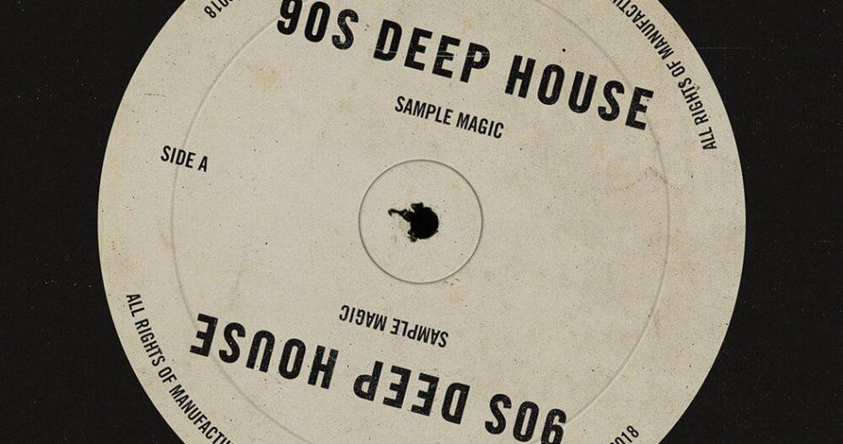 Sample Magic 90s Deep House