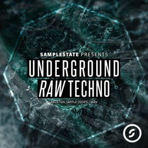 Samplestate Underground Raw Techno