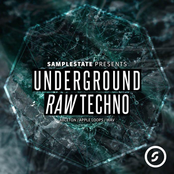 Samplestate Underground Raw Techno