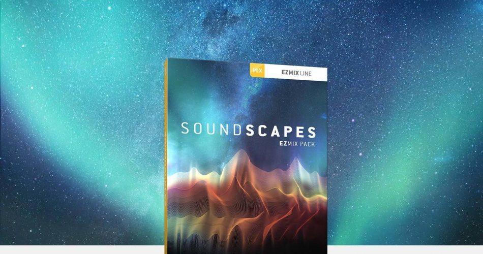 Toontrack Soundscapes EZmix Pack
