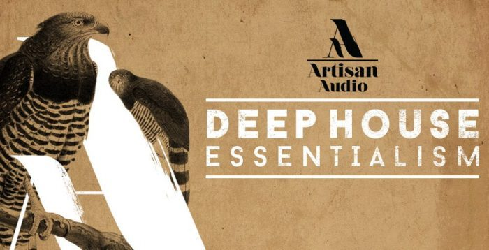 Artisan Deep House Essentialism