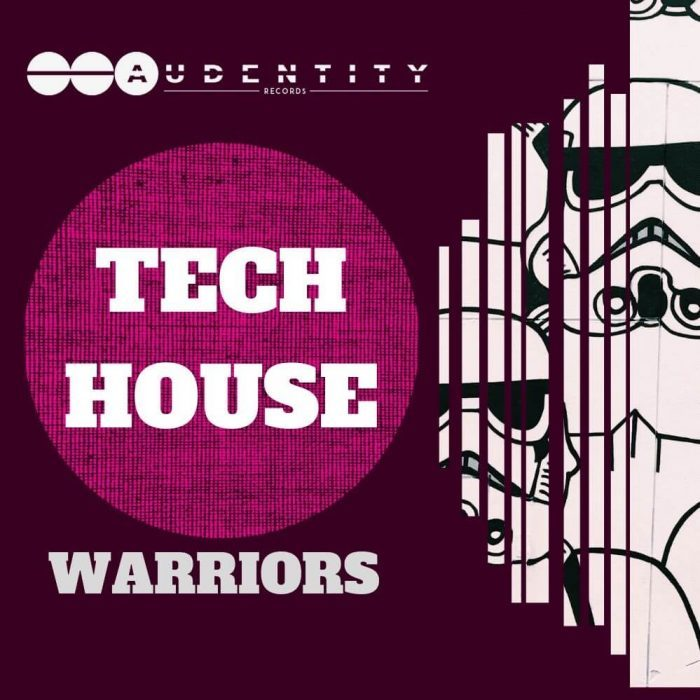 Audentity Records Tech House Warriors