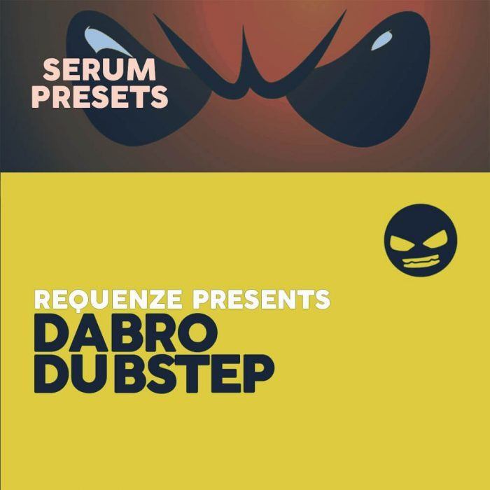 Dabro Music Dubstep Serum Presets