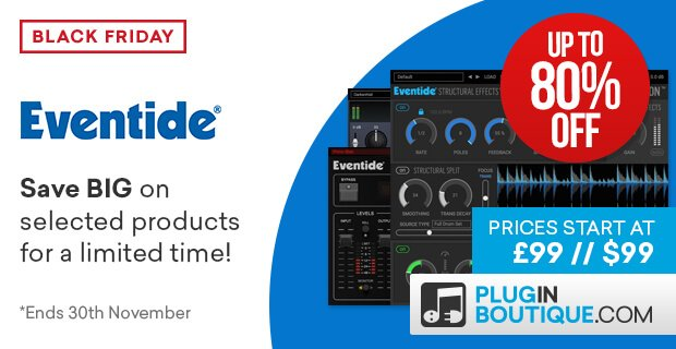 Eventide 80 Black Friday
