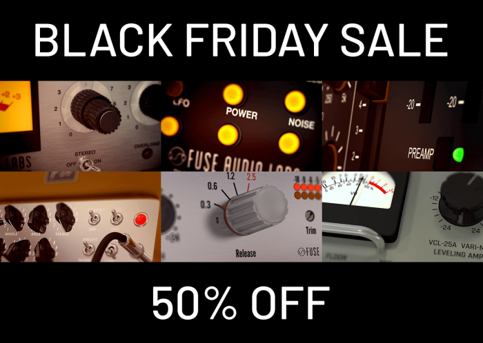 Fuse Audio Labs Black Friday Sale