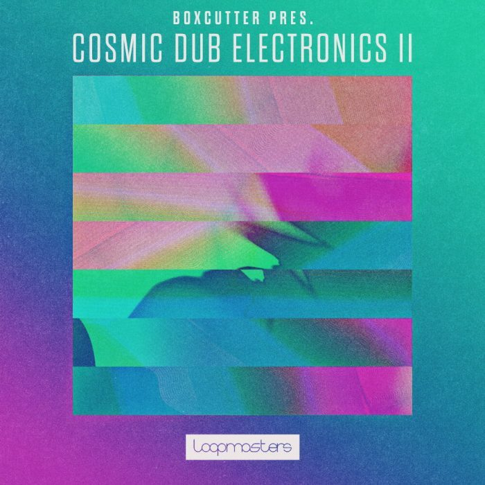 Loopmasters Boxcutter Cosmic Dub Electronics 2