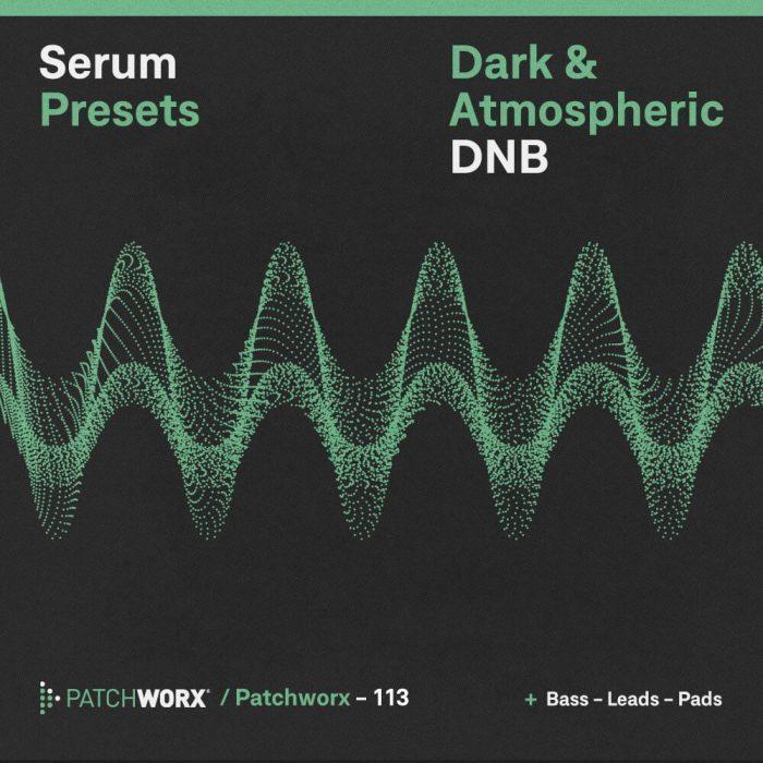 Loopmasters Dark & Atmospheric DnB for Serum
