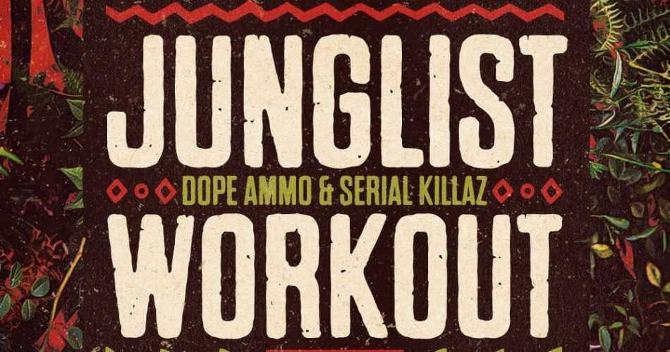 Loopmasters Junglist Workout
