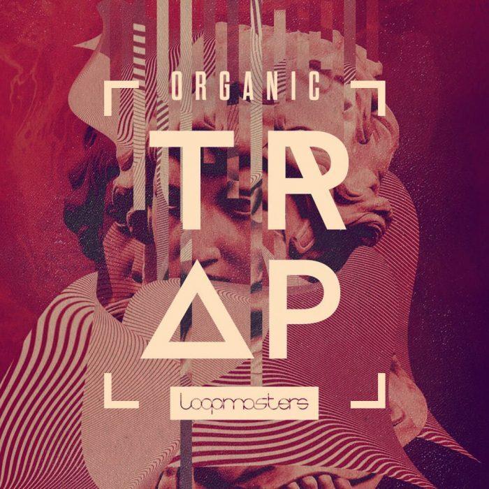 Loopmasters Organic Trap