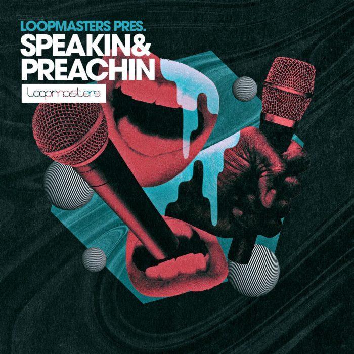 Loopmasters Speakin & Preachin