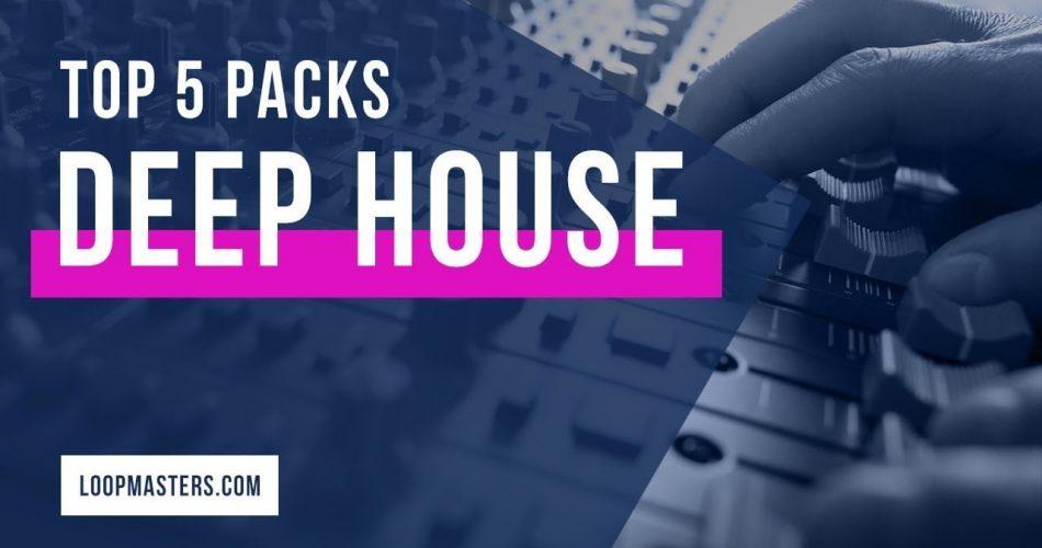 Loopmasters Top 5 Deep House