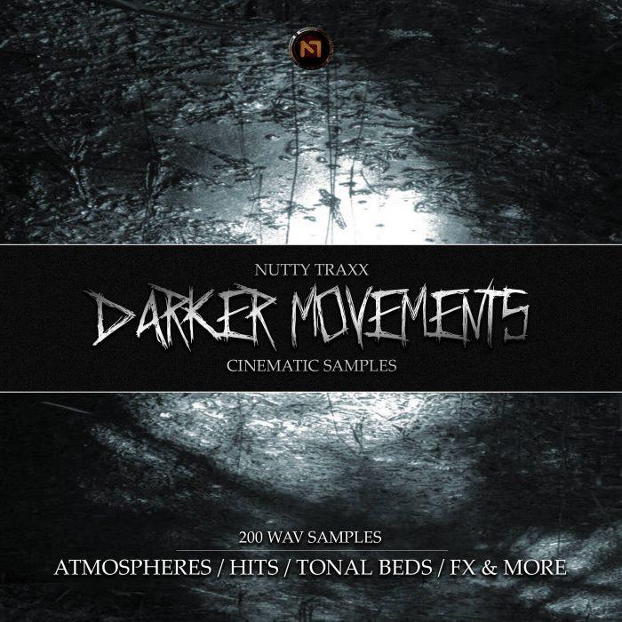 Nutty Traxx Darker Movements Cinematic Samples