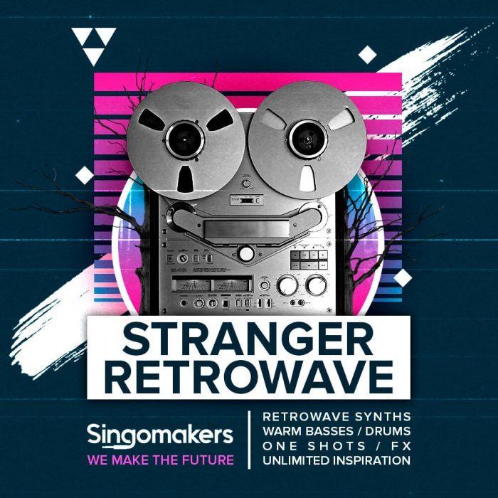 Singomakers Stranger Retrowave