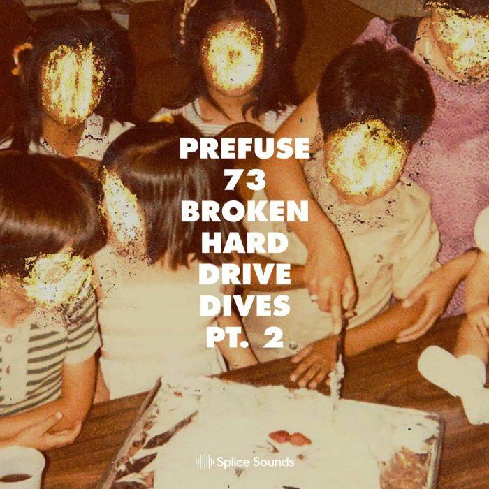Splice Sounds Prefuse 73 Broken Hard Drive Dives Vol 2