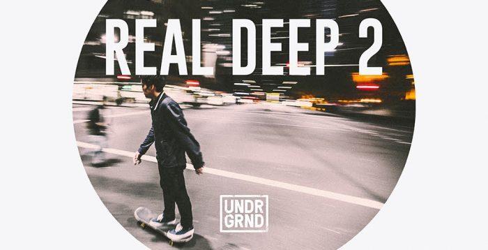 UNDRGRND Real Deep 2