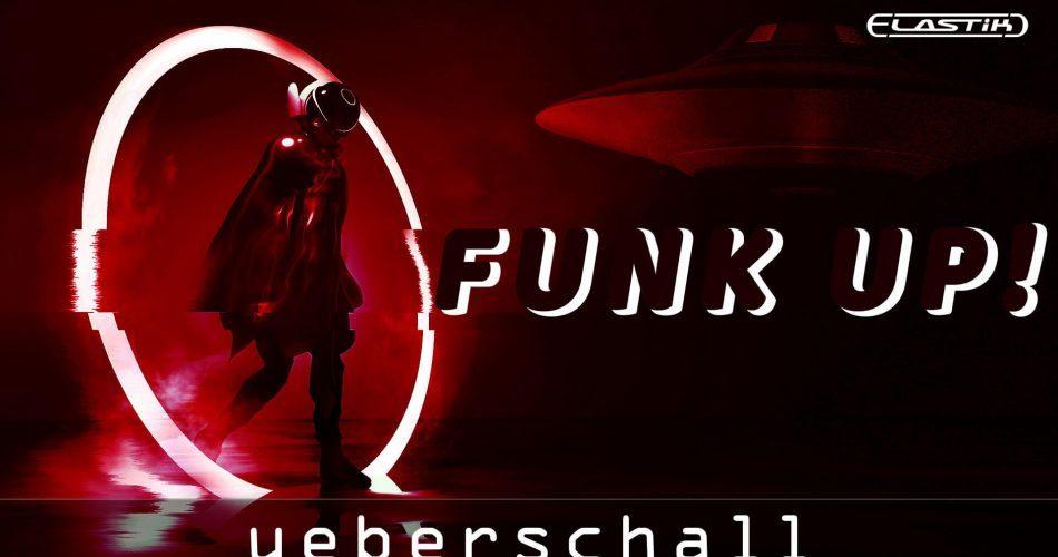 Ueberschall Funk Up feat