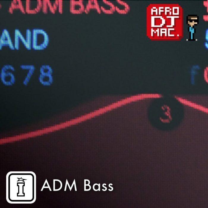 AfroDJMac ADM Bass