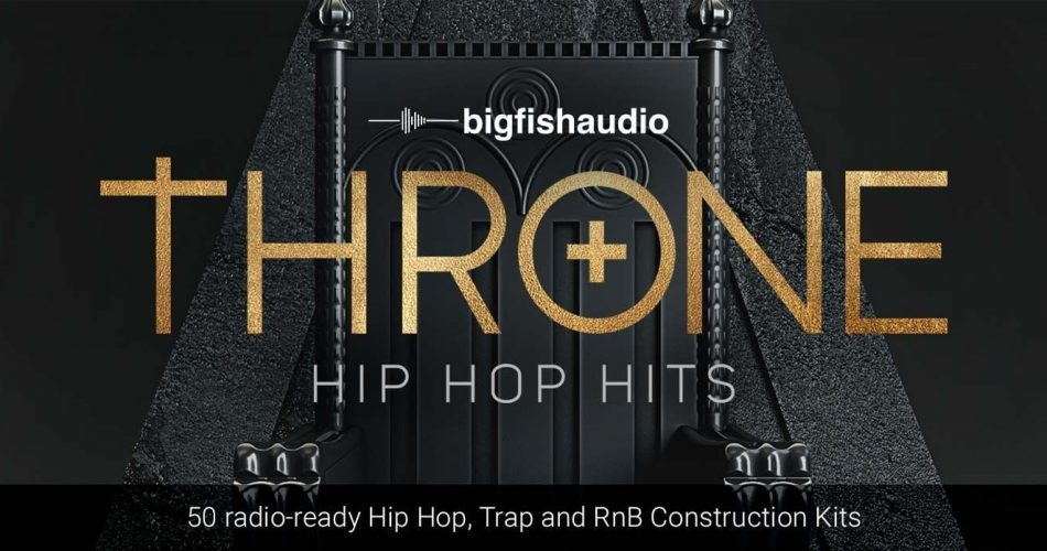 Big Fish Audio Throne Hip Hop Kits