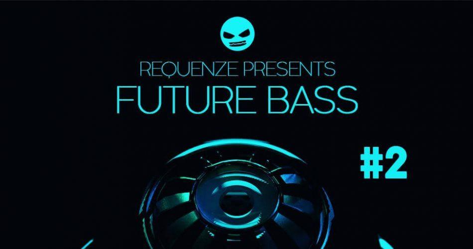 Dabro Music Future Bass Vol 2 by Requenze