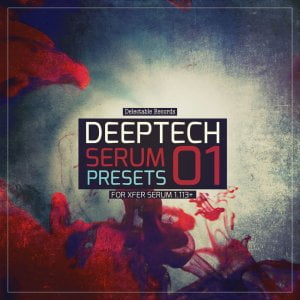 Delectable Records Deep Tech Serum Presets 01