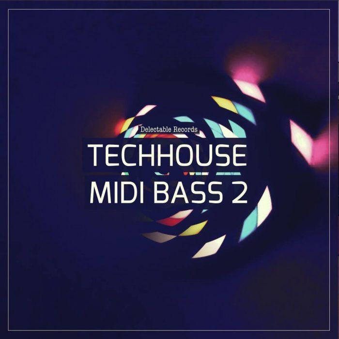 Delectable Records Tech House MIDI Bass 2