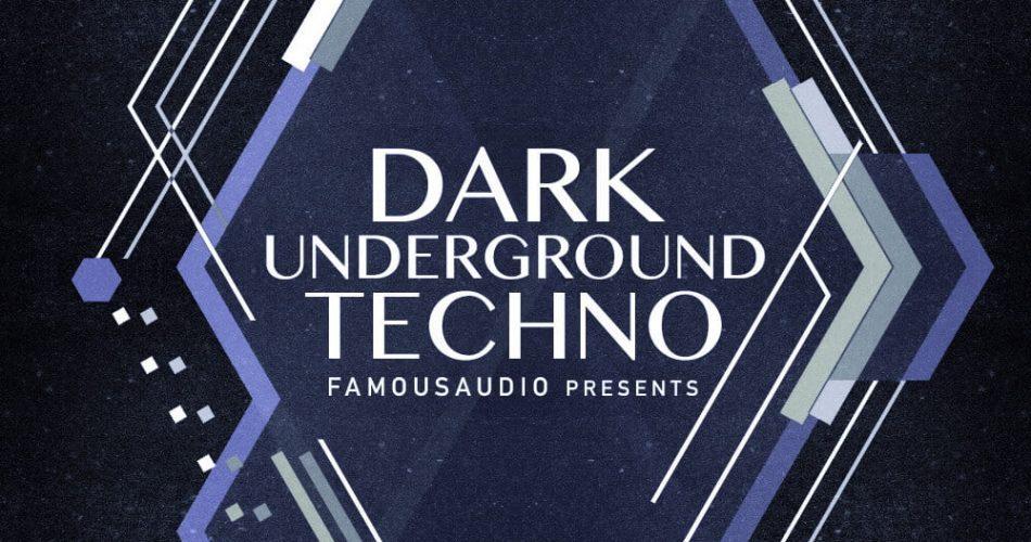 Famous Audio Dark Underground Techno