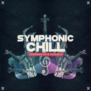 Famous Audio Symphonic Chill