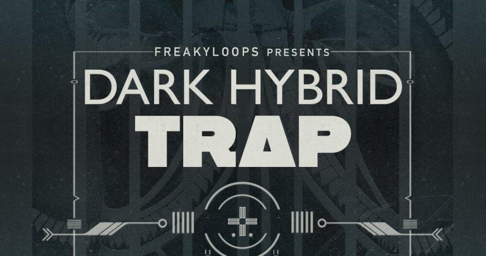 Freaky Loops Dark Hybrid Trap