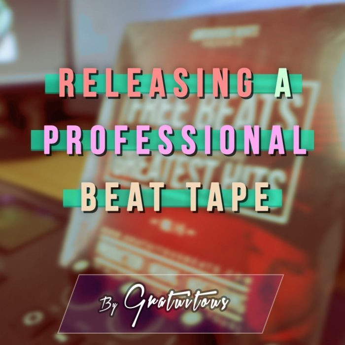Gratuitous Releasing a Prossional Beat Tape