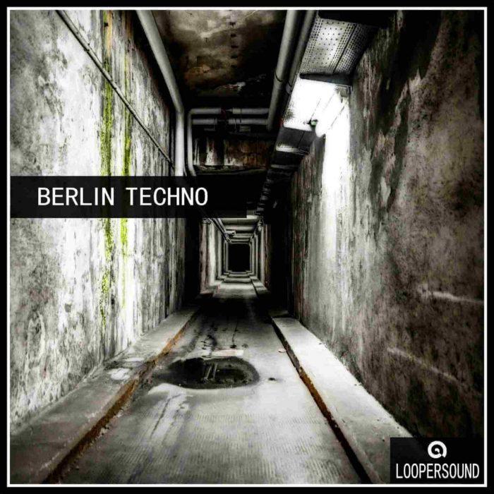 Loopersound Berlin Techno