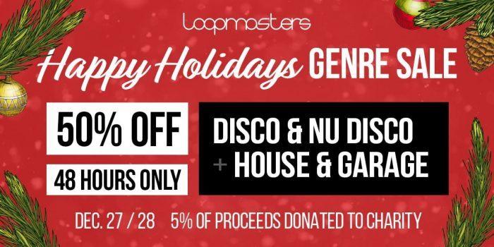 Loopmasters Happy Holidays 50 OFF Disco, Nu Disco House & Garage