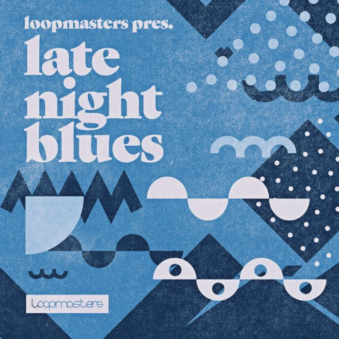 Loopmasters Late Night Blues