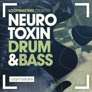 Loopmasters Neurotoxin Drum & Bass