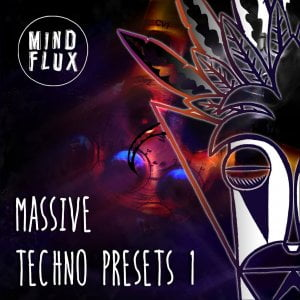 Mind Flux Massive Techno Presets 1
