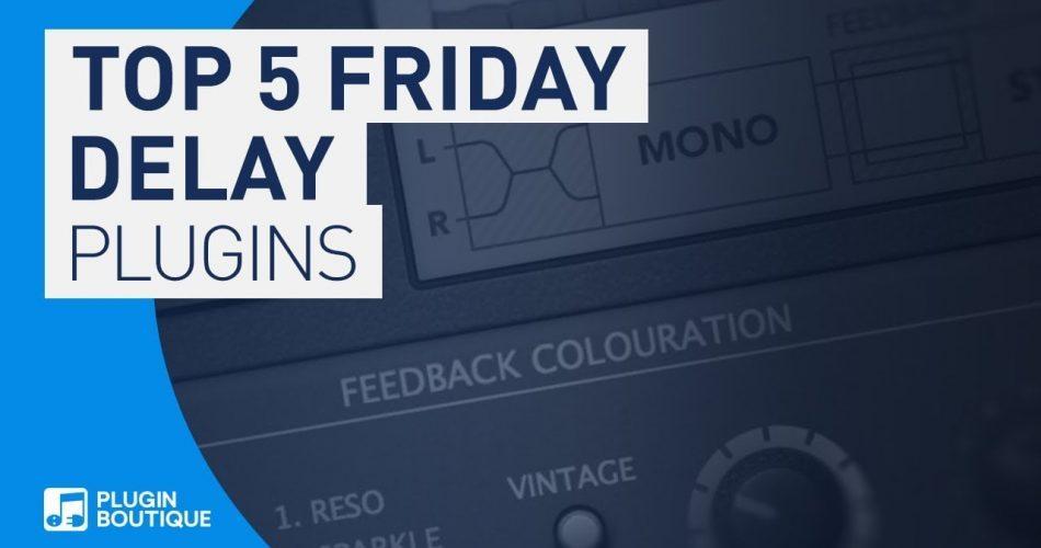 PIB Top 5 Friday Delay & Echo