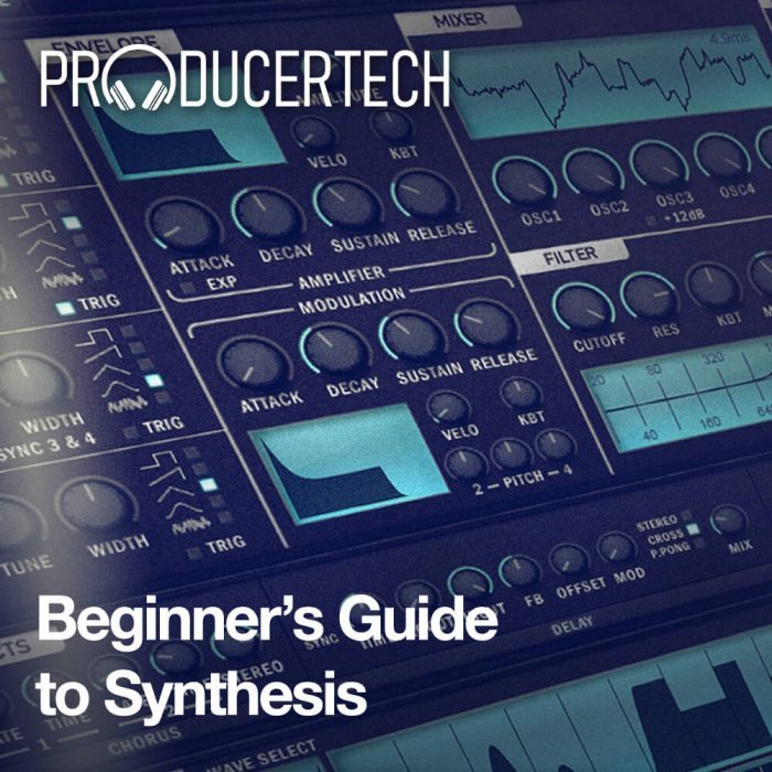 Producertech Beginner's Guide to Synthesis