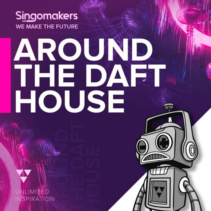 Singomakers Around The Daft House