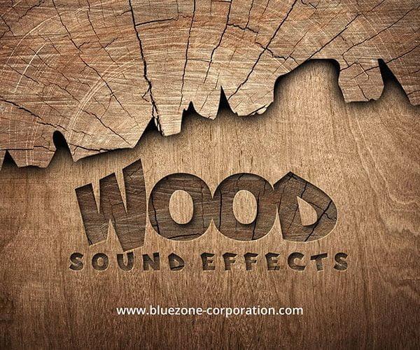 Bluezone Wood Sound Effects