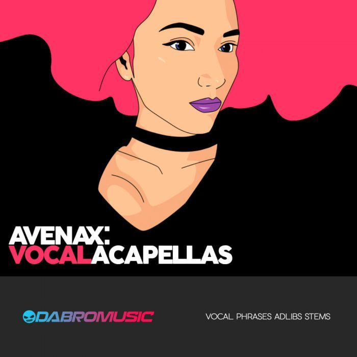 Dabro Music Avenax Vocal Acapellas