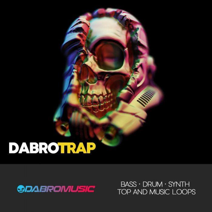 Dabro Music Dabro Trap by Requenze