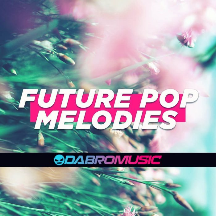 Dabro Music Future Pop Melodies