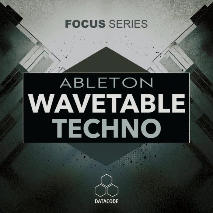 Datacode FOCUS Ableton Wavetable Techno
