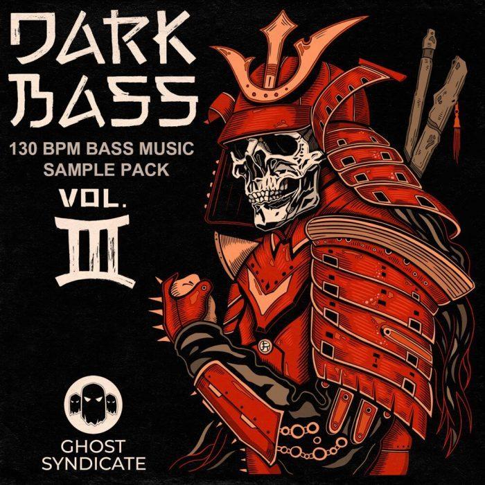 Ghost Syndicate Dark Bass Vol 3
